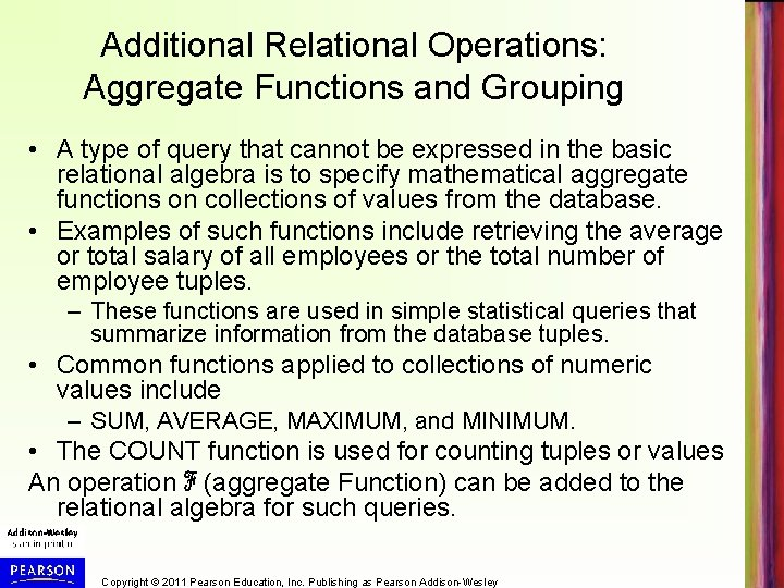 Additional Relational Operations: Aggregate Functions and Grouping • A type of query that cannot