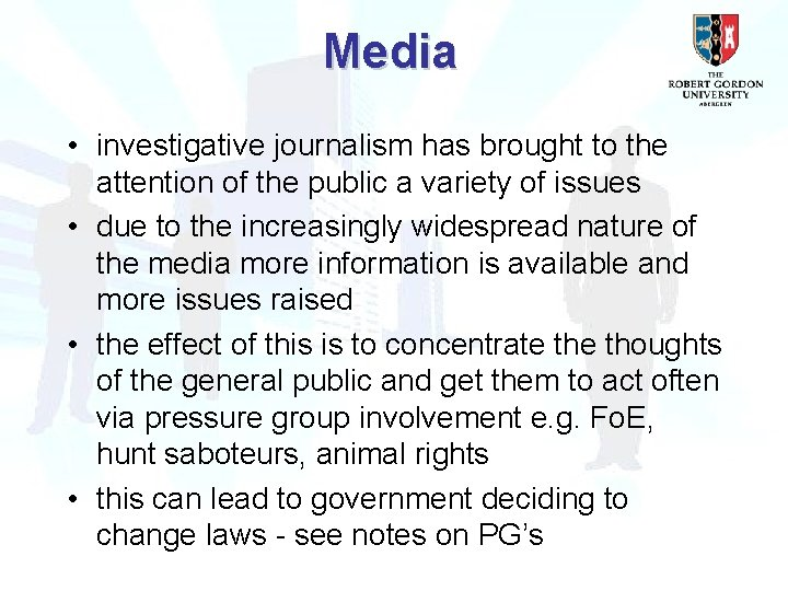 Media • investigative journalism has brought to the attention of the public a variety