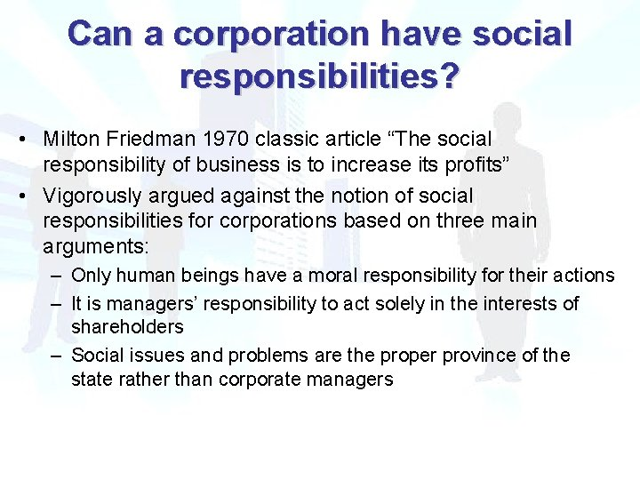 """Can a corporation have social responsibilities? • Milton Friedman 1970 classic article """"The social"""