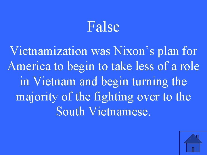 False Vietnamization was Nixon's plan for America to begin to take less of a