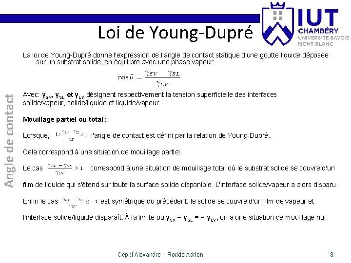 Loi de Young-Dupré Angle de contact La loi de Young-Dupré donne l'expression de l'angle