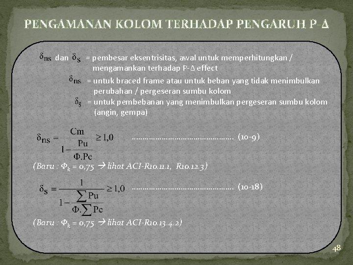 PENGAMANAN KOLOM TERHADAP PENGARUH P-Δ dan = pembesar eksentrisitas, awal untuk memperhitungkan / mengamankan