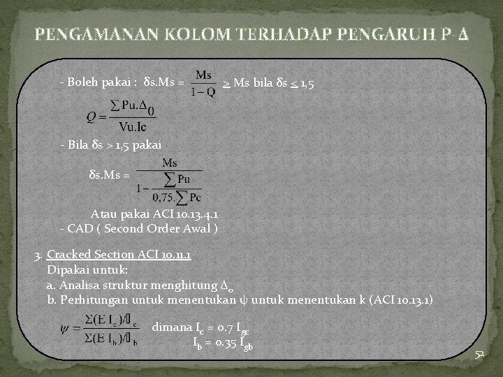 PENGAMANAN KOLOM TERHADAP PENGARUH P-Δ - Boleh pakai : δs. Ms = > Ms