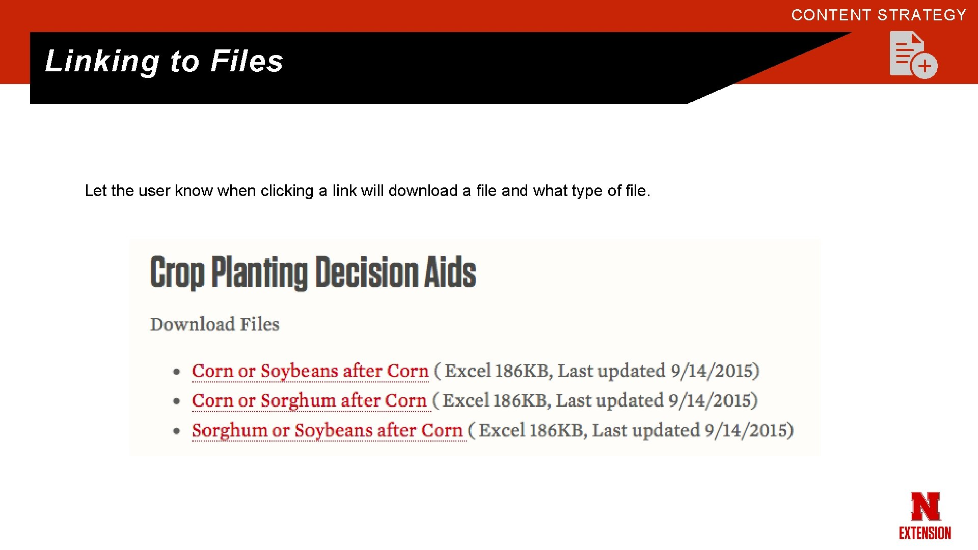 CONTENT STRATEGY Linking to Files Let the user know when clicking a link will