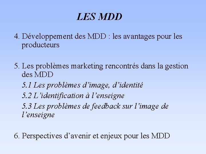 mdd rencontres)