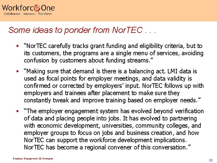 """Some ideas to ponder from Nor. TEC. . . § """"Nor. TEC carefully tracks"""