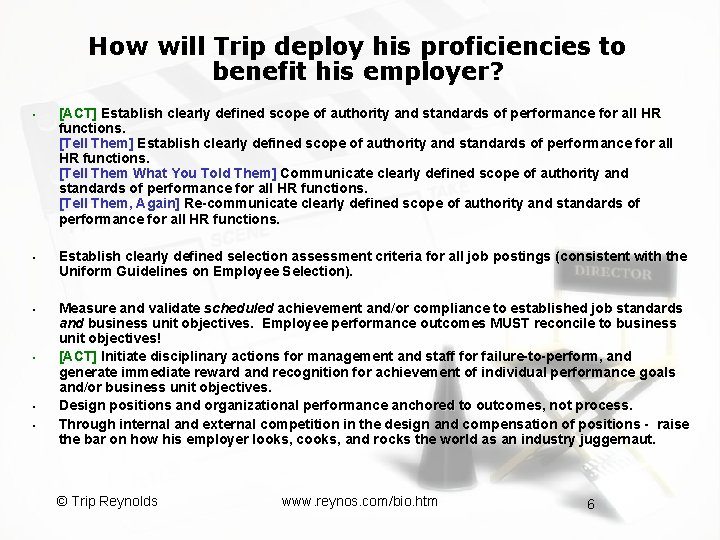 How will Trip deploy his proficiencies to benefit his employer? § § § [ACT]