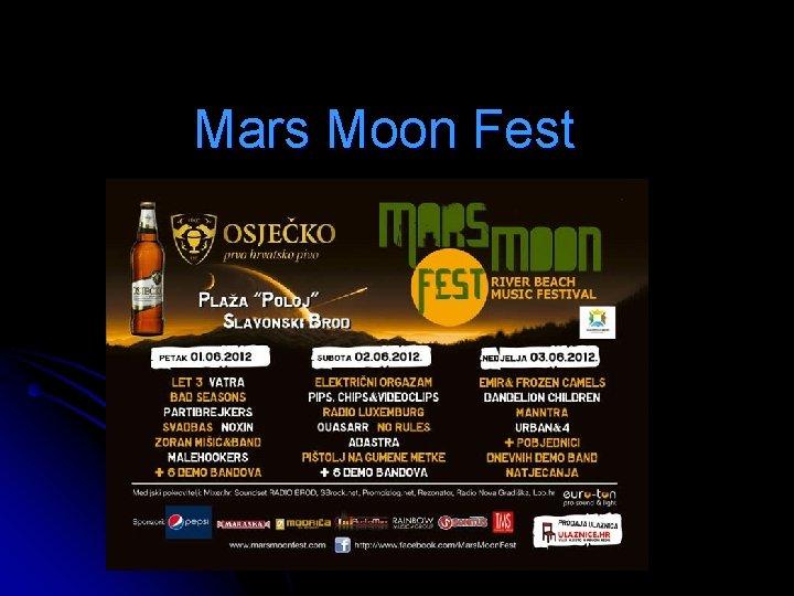 Mars Moon Fest