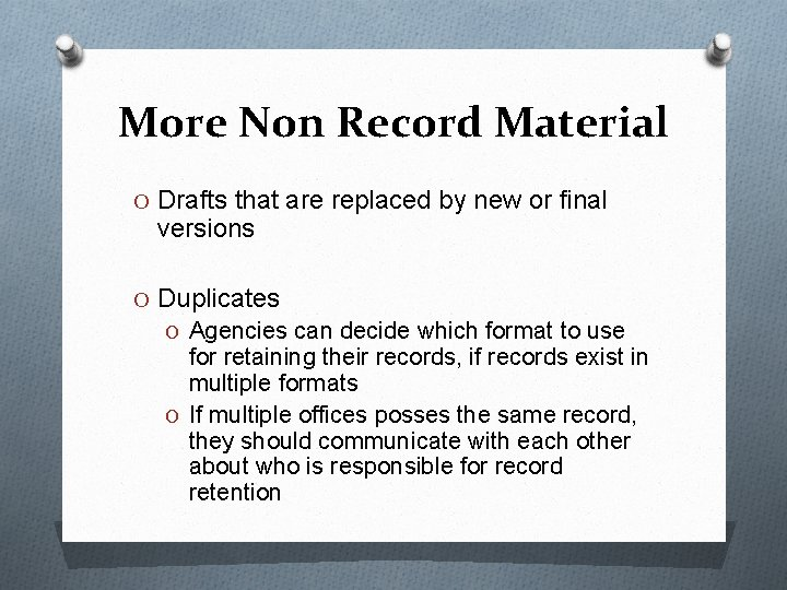 More Non Record Material O Drafts that are replaced by new or final versions