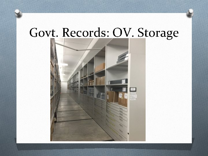 Govt. Records: OV. Storage