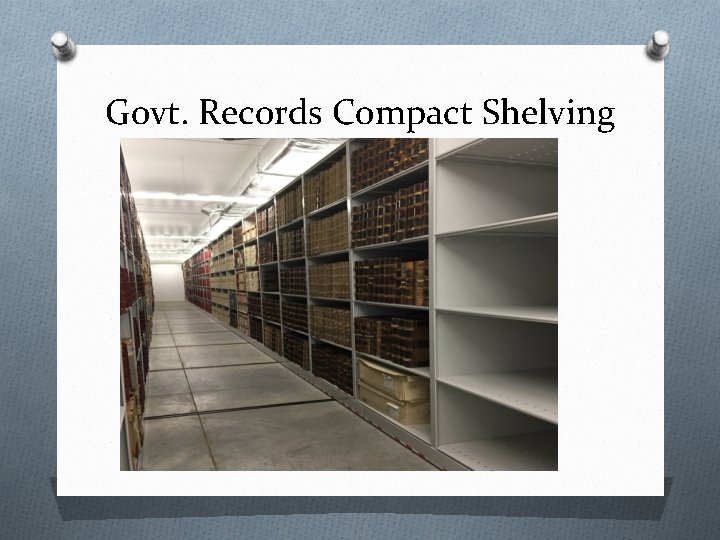 Govt. Records Compact Shelving