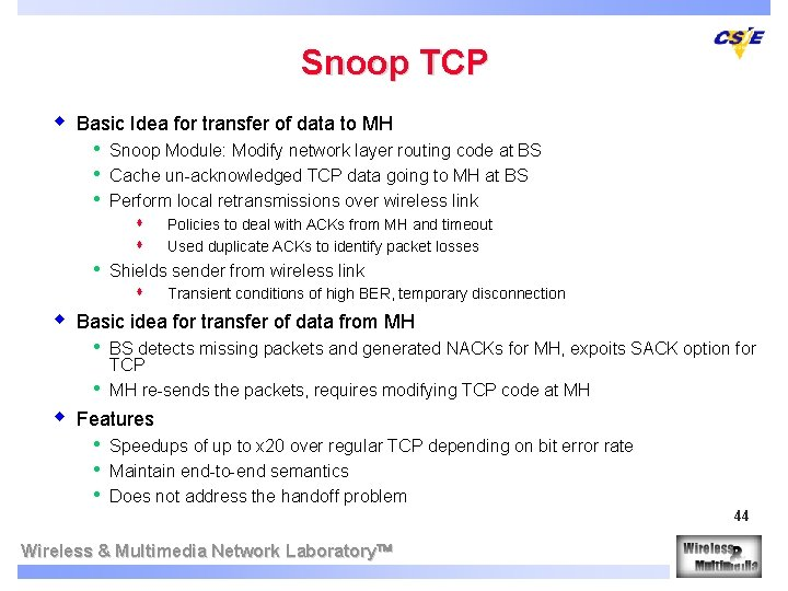 Snoop TCP w Basic Idea for transfer of data to MH • • •