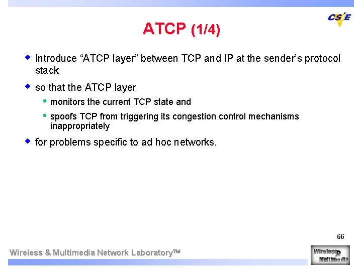 """ATCP (1/4) w Introduce """"ATCP layer"""" between TCP and IP at the sender's protocol"""