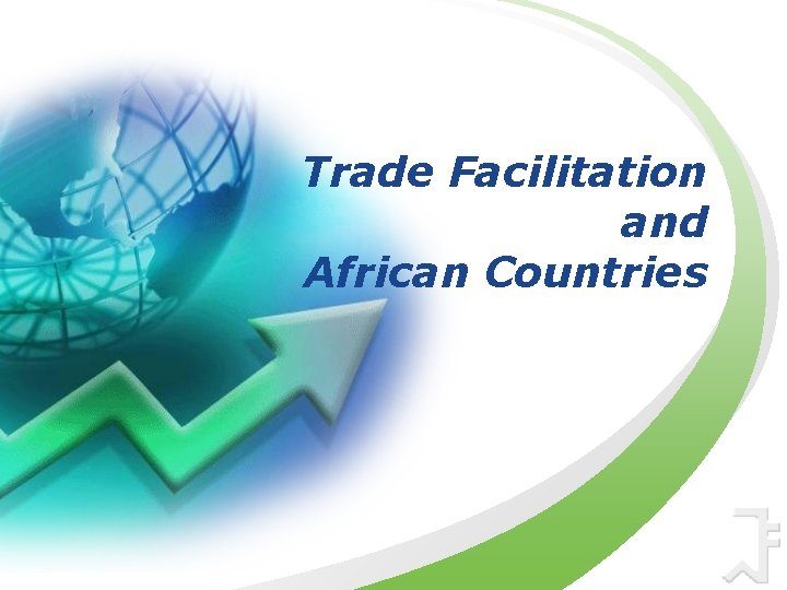 Trade Facilitation and African Countries