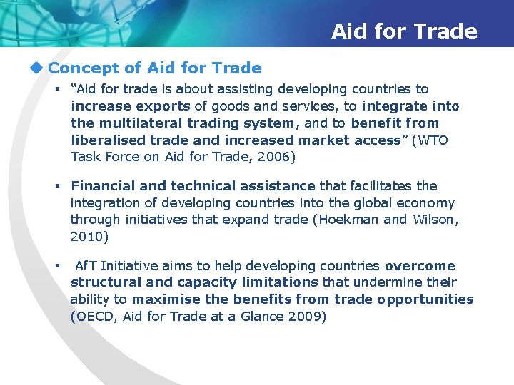 """Aid for Trade u Concept of Aid for Trade § """"Aid for trade is"""