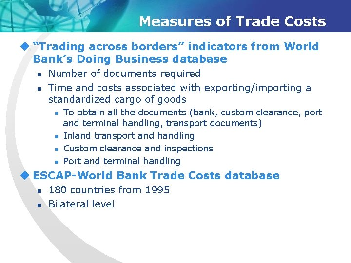 """Measures of Trade Costs u """"Trading across borders"""" indicators from World Bank's Doing Business"""