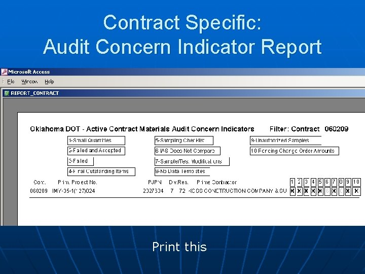 Contract Specific: Audit Concern Indicator Report Print this