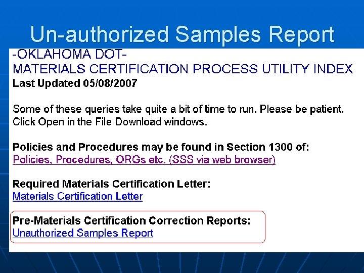 Un-authorized Samples Report