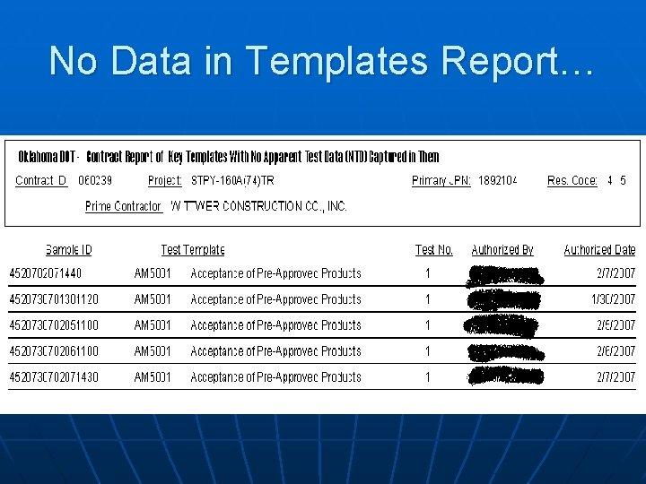 No Data in Templates Report…