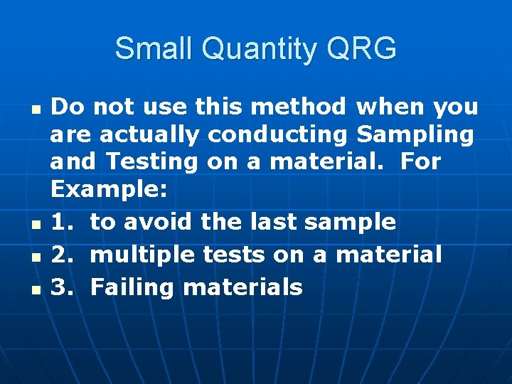 Small Quantity QRG n n Do not use this method when you are actually