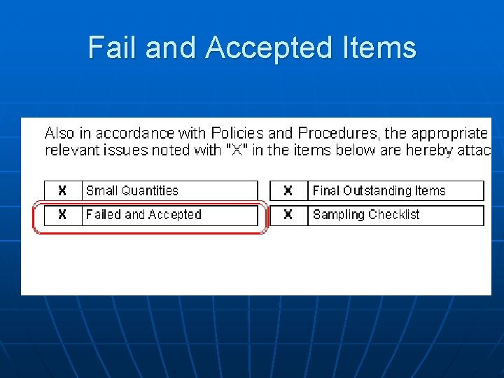 Fail and Accepted Items