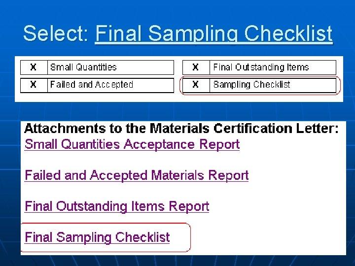 Select: Final Sampling Checklist