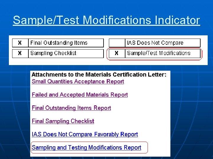 Sample/Test Modifications Indicator