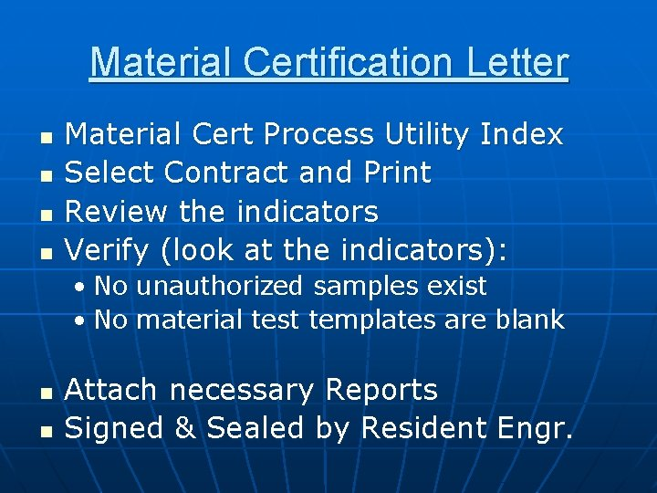 Material Certification Letter n n Material Cert Process Utility Index Select Contract and Print