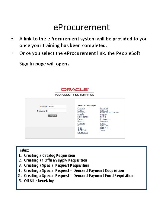 e. Procurement • • A link to the e. Procurement system will be provided