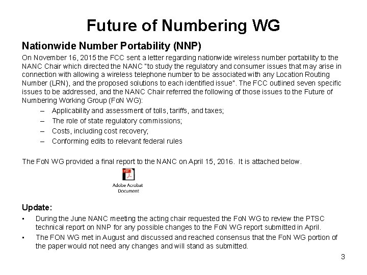 Future of Numbering WG Nationwide Number Portability (NNP) On November 16, 2015 the FCC