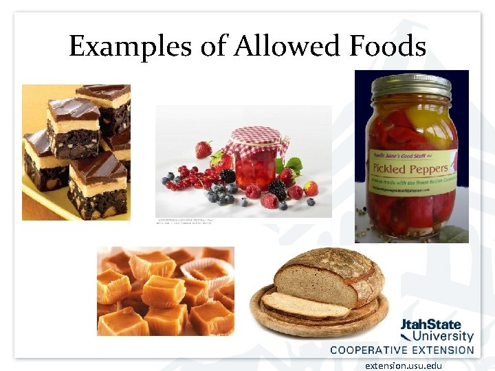 Examples of Allowed Foods extension. usu. edu