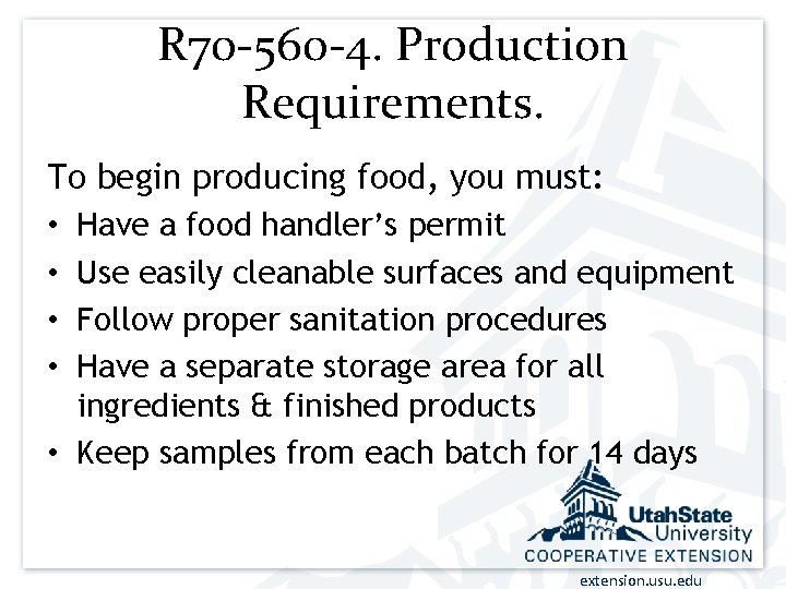 R 70 -560 -4. Production Requirements. To begin producing food, you must: • Have