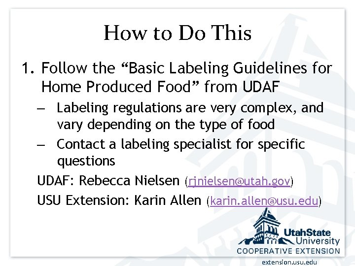 """How to Do This 1. Follow the """"Basic Labeling Guidelines for Home Produced Food"""""""