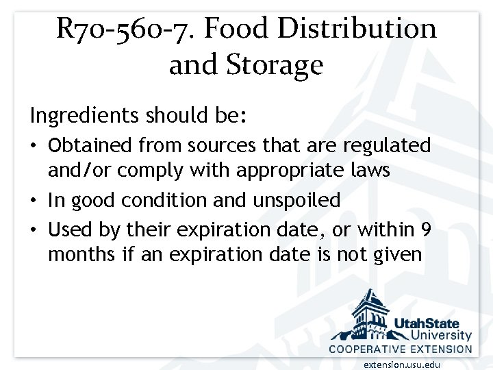 R 70 -560 -7. Food Distribution and Storage Ingredients should be: • Obtained from