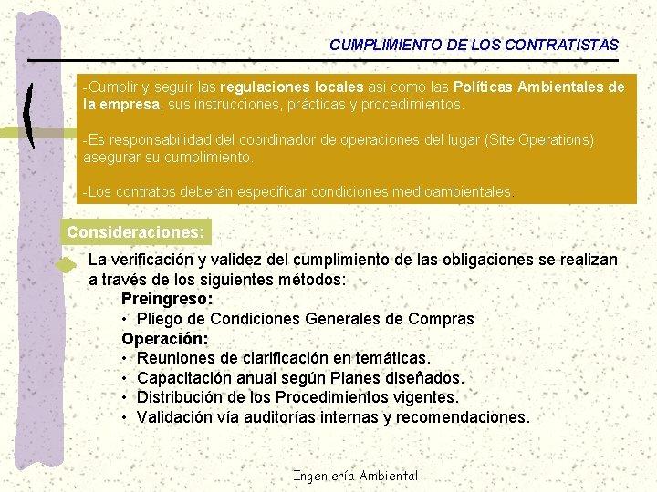 CUMPLIMIENTO DE LOS CONTRATISTAS -Cumplir y seguir las regulaciones locales asi como las Políticas