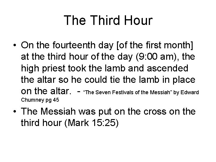 The Third Hour • On the fourteenth day [of the first month] at the