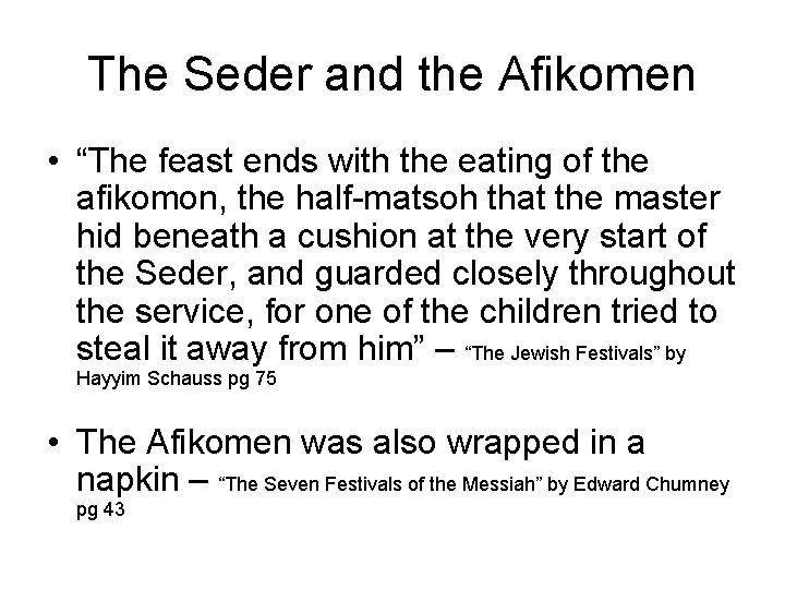 """The Seder and the Afikomen • """"The feast ends with the eating of the"""