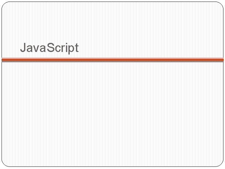 Java. Script