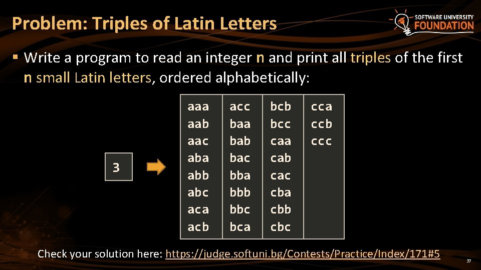 Problem: Triples of Latin Letters § Write a program to read an integer n