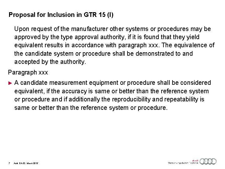 Proposal for Inclusion in GTR 15 (I) Upon request of the manufacturer other systems