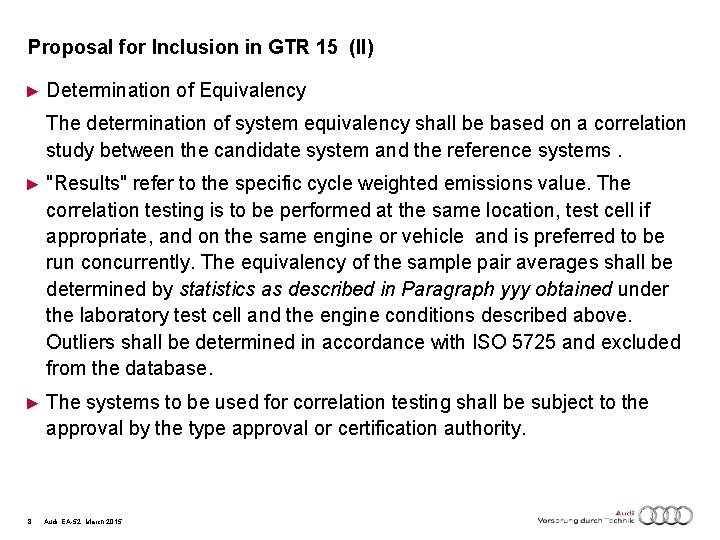 Proposal for Inclusion in GTR 15 (II) ► Determination of Equivalency The determination of