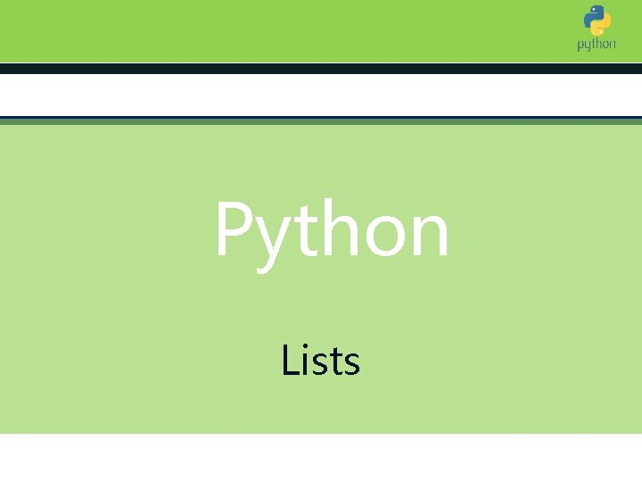 Introduction to Python Lists
