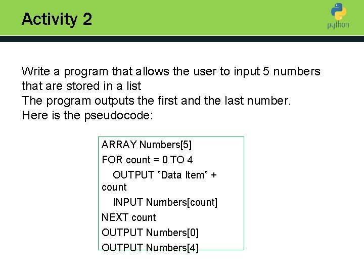 Activity 2 Write a program that allows the user to input 5 numbers Introduction