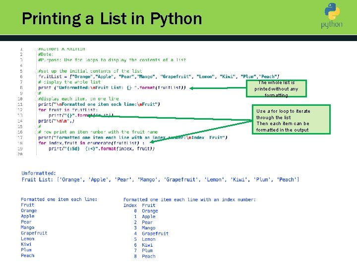 Printing a List in Python Introduction to Python The whole list is printed without