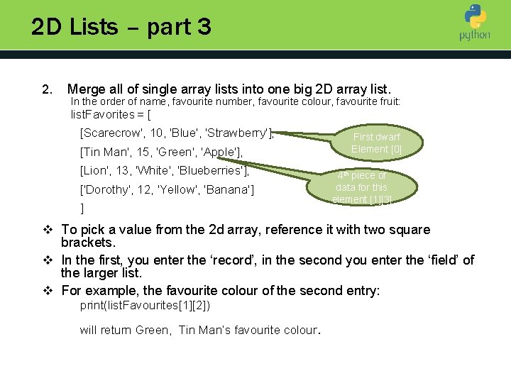 2 D Lists – part 3 2. Merge all of single array lists into