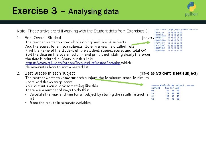Exercise 3 – Analysing data Note: These tasks are still working with the Student