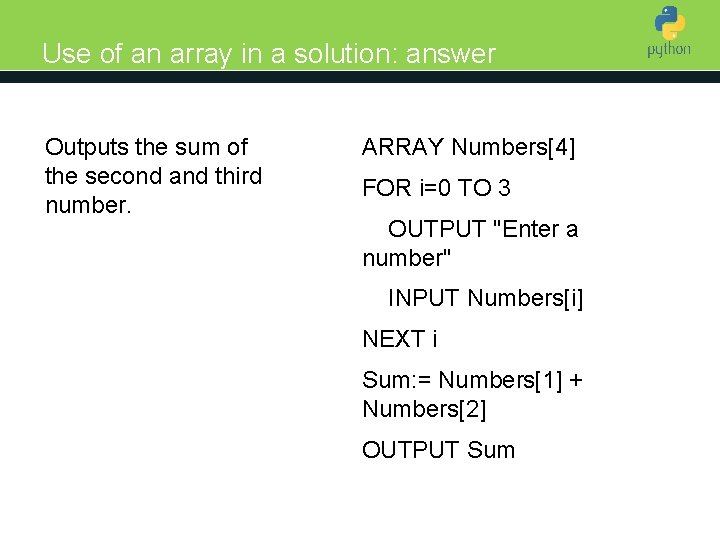 Use of an array in a solution: answer Outputs the sum of the second