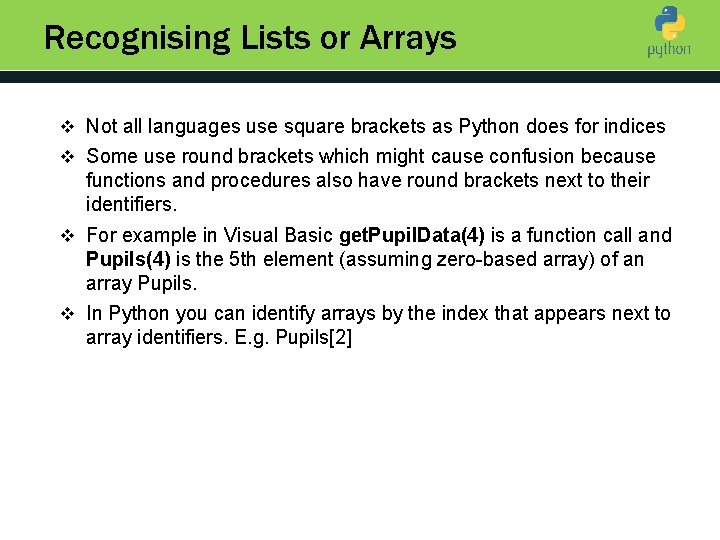 Recognising Lists or Arrays v Not all languages use square brackets as Python does