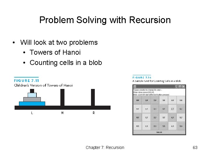 Problem Solving with Recursion • Will look at two problems • Towers of Hanoi