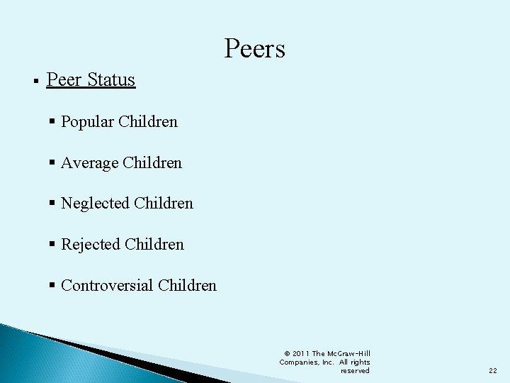 Peers § Peer Status § Popular Children § Average Children § Neglected Children §